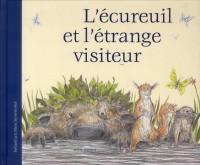 Ecureuil et Etrange Visiteur