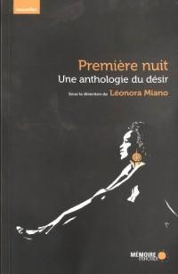 Première nuit - Une anthologie du désir