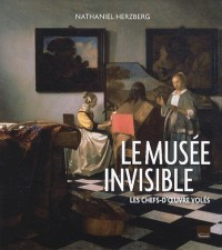 Le Musee Invisible Nouvelle Edition Mise a Jo Ned