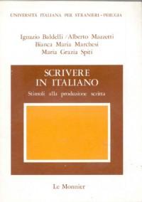 Scrivere in italiano. Stimoli alla produzione scritta (Univ.per stranieri di Perugia)