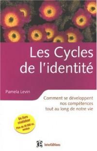 Les Cycles de l'identité : Comment se développent nos compétences tout au long de notre vie