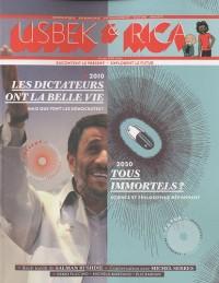 Usbek & Rica, N° 1/12, été 2010 : Les dictateurs ont la belle vie (2010); Tous immortels? (2050)
