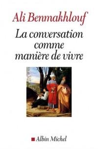 La conversation comme manière de vivre