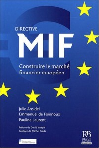 Directive MIF : Construire le marché financier européen