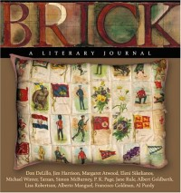 Brick: A Literary Journal (Number 74, Winter 2004) [Taschenbuch] by