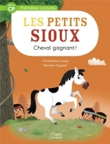 Les Petits Sioux, Tome 4 : Cheval gagnant ! [Poche]
