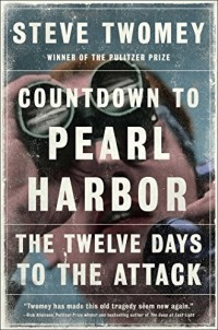 Countdown to Pearl Harbor: The Twelve Days to the Attack