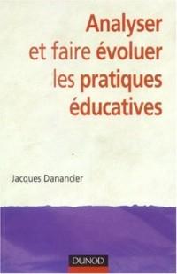 Analyser et faire évoluer ses pratiques éducatives