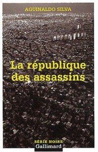 La République des assassins