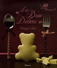 Les Dim : 40 Recettes gourmandes