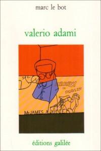 Valerio Adami: Essai sur le formalisme critique