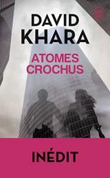 Atomes crochus [Poche]