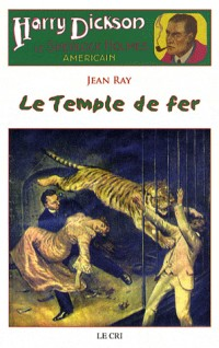 Harry Dickson, Tome 14 : Le Temple de fer