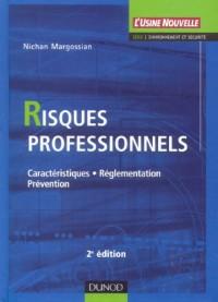 Risques professionnels : Caractéristiques, réglementation, prévention