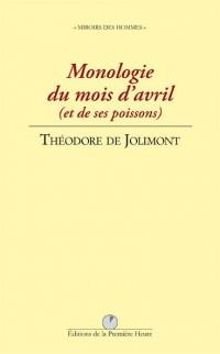 Monologie du mois d'avril : (et de ses poissons)