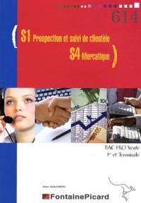 S1 Prospection et suivi de clientèle - S4 Mercatique 1e et Tle Bac Pro Vente