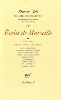 Oeuvres complètes : Tome 4 : Ecrits de Marseille