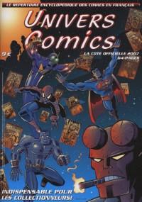 Univers Comics 2007 La cote officiel des comics en français, répertoire 2007
