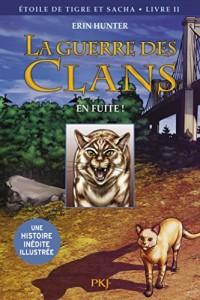La guerre des Clans version illustrée, tome 2 - cycle III : En fuite !