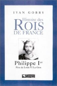 Philippe Ier, Père de Louis IV Le Gros