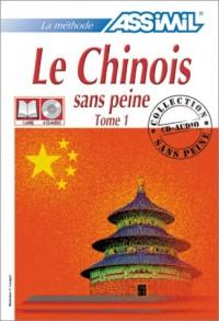 Le Chinois sans peine, tome 1 (1 livre + coffret de 4 CD)