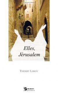 Elles, Jerusalem