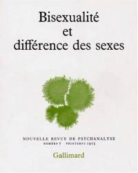 Nouvelle revue de psychanalyse, numéro 7. Bisexualité et différences des sexes