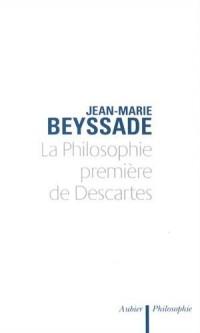 La philosophie première de Descartes : Le temps et la cohérence de la métaphysique