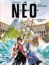 N.E.O. - tome 2 Un nouveau monde