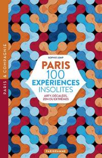 Paris 100 expériences insolites