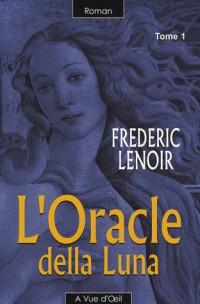 L'Oracle Della Luna (2 Tomes)