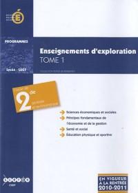 Enseignement d'exploration Sciences économiques et sociales : Tome 1, Principes fondamentaux de l'économique et de la gestion, Santé et social, ... Classe de seconde générale et technologique