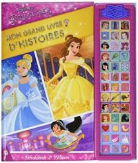 Princesses : mon grand livre d'histoires