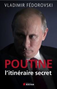 Poutine l'itinéraire secret