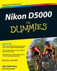 Nikon D5000 for Dummies: Epub Edition