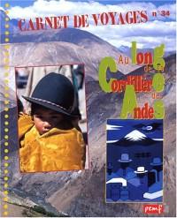 Au long de la Cordillière des Andes
