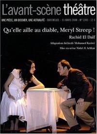 L'Avant-Scène théâtre, N° 1240, 15 mars 200 : Qu'elle aille au diable, Meryl Streep !