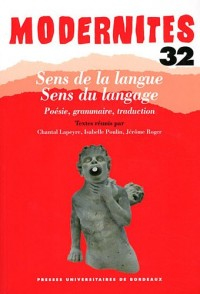 Sens de la langue, sens du langage : Poésie, grammaire, traduction