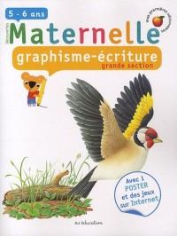 Maternelle, graphisme écriture, grande section : 5-6 Ans