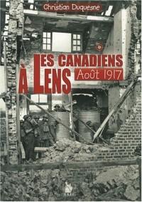 Canadiens a Lens Aout 1917 (les)