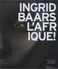 Ingrid Baars, l'Afrique !