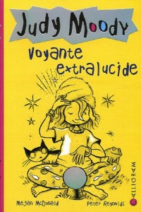 Judy Moody, Tome 4 : Voyante extralucide