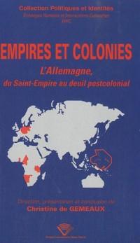Empires et colonies : L'Allemagne, du Saint-Empire au deuil postcolonial