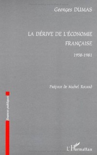 La dérive de l'économie française 1958-1981