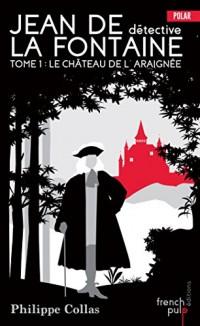 Les enquêtes de Jean de la Fontaine - tome 1 L'Amour et la Folie (01)