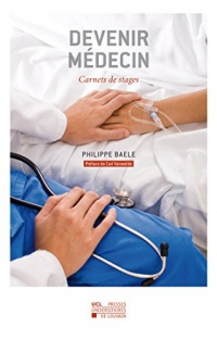 Devenir médecin: Carnets de stages
