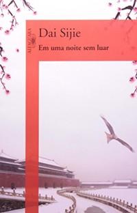 Em Uma Noite Sem Luar (Em Portuguese do Brasil)