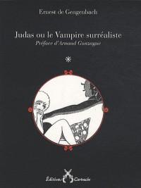 Judas ou le Vampire surréaliste