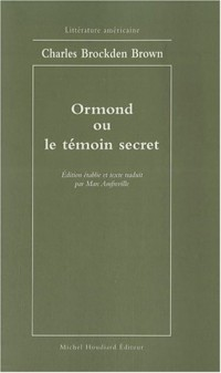 Ormond ou le témoin secret
