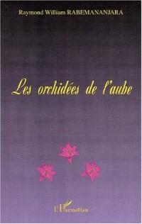 Les orchidees de l'aube